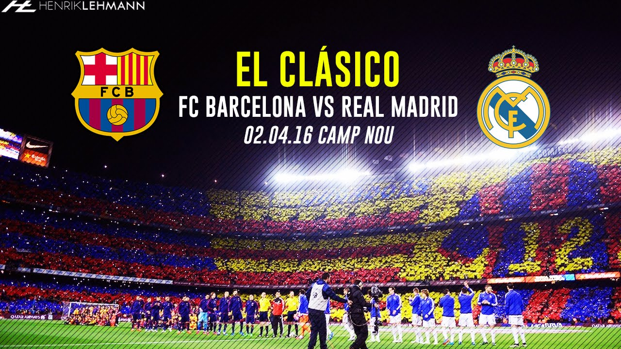 Барселона против реал мадрид клипы