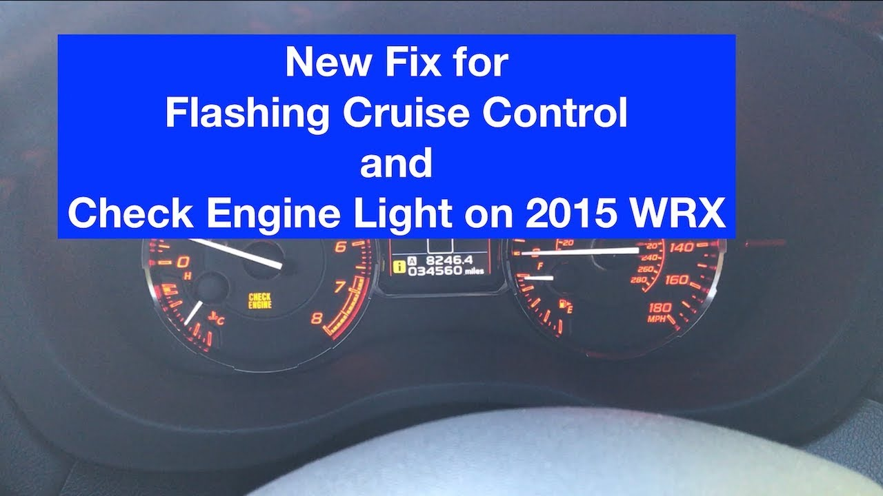 Subaru WRX Error Code P0171/P0172 Flashing Cruise Control And Check Engine  Light| 2015+ Good Looking