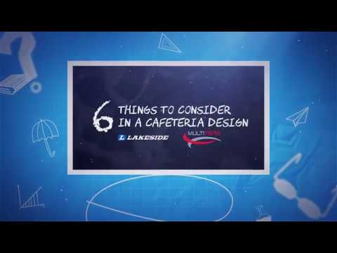 Multiteria-Lakeside - 6 Things to Consider in a Cafeteria Design