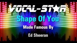 Ed Sheeran - Shape Of You (Karaoke Version) with Lyrics HD Vocal-Star Karaoke