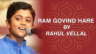 Rahul Vellal | Ram Govind Hare | 10 Years Old Boy Amazes With Beautiful Voice