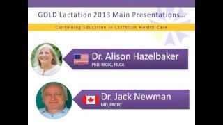 GOLD Lactation 2013 Online Conference Overview
