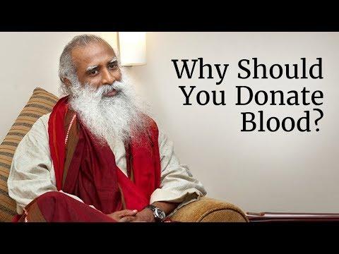 Why Should You Donate Blood? | Sadhguru
