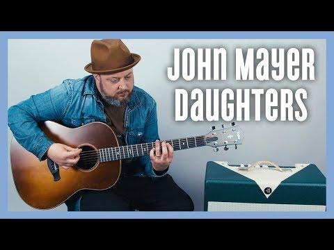 john-mayer-daughters-guitar-lesson-+-tutorial