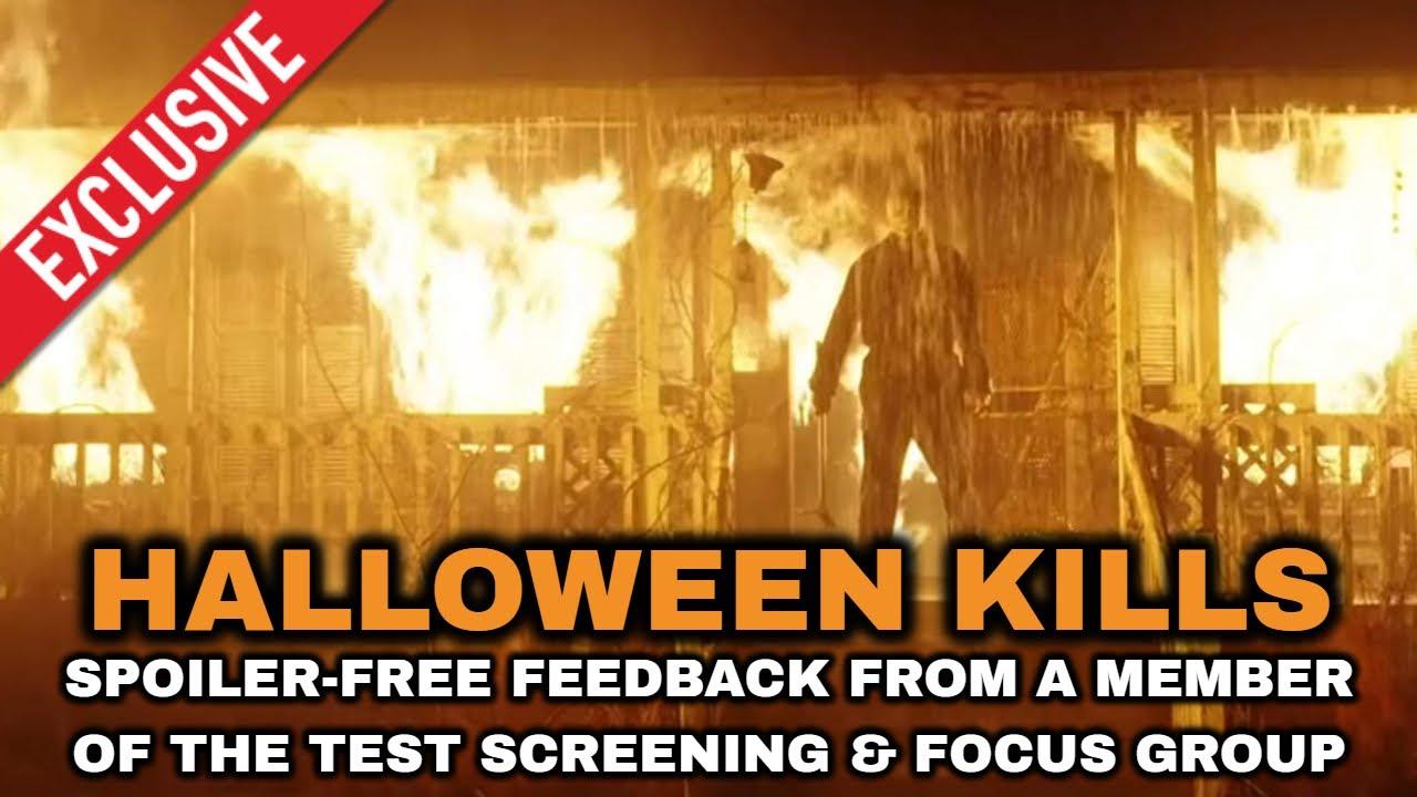 Halloween 2020 Screening Spoilers HALLOWEEN KILLS Spoiler free Test Screening & Focus Group Feeback