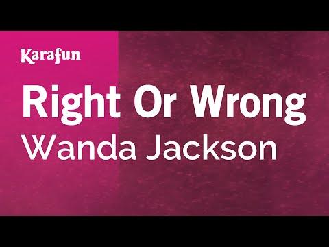 Karaoke Right Or Wrong - Wanda Jackson *