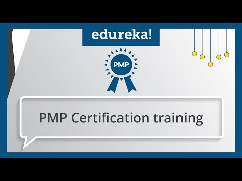 PMP Certification -1 | Project Management Certification -1 | PMP Certification Training | Edureka