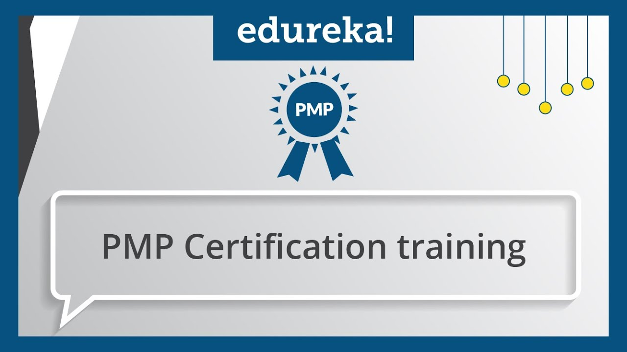 Pmp certification 1 project management certification 1 pmp pmp certification 1 project management certification 1 pmp certification training edureka youtube xflitez Gallery
