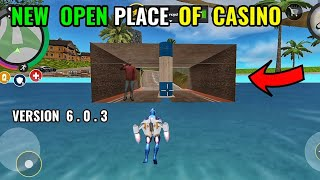 new open secret place of casino | new update version 6.3 in rope hero vice town || classic gamerz