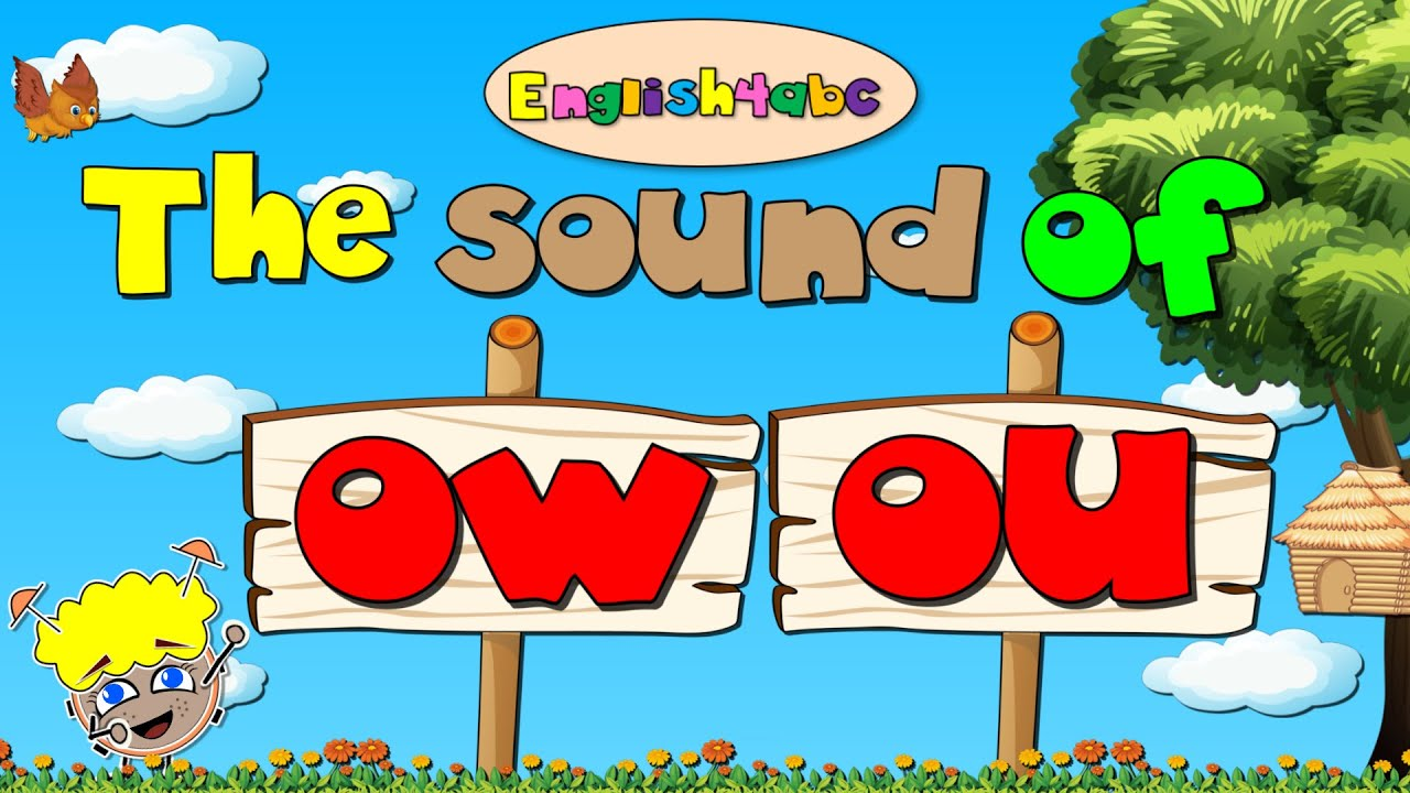 medium resolution of The Sound of Ou/Ow - Diphthong 'ou/ow' - Long Vowel 'ou/ow' - English4abc -  Phonics song - YouTube