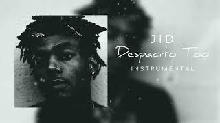 JID - Despacito Too Instrumental (reprod. ZeiGh)