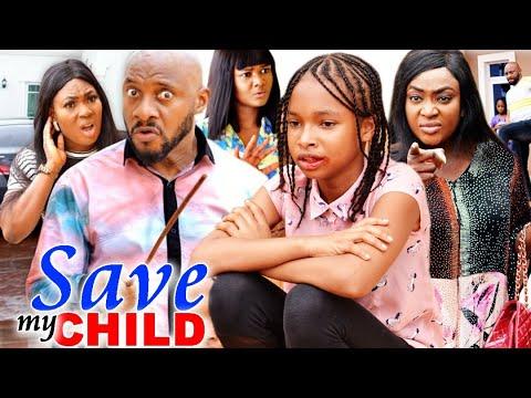 Save My Child Season 7&8  #Trending New Hit 2021 Yul Edocie Nigerian Nollywood Movie.