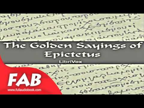 The Golden Sayings of Epictetus Full Audiobook by Hastings CROSSLEY by Ancient