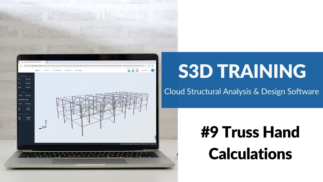 #9 Truss Hand Calculations - SkyCiv Structural 3D (S3D) Training