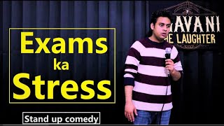Exams ka Stress | Stand up comedy | Bhavani the Laughter