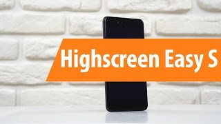 распаковка Highscreen Easy S / Unboxing Highscreen Easy S