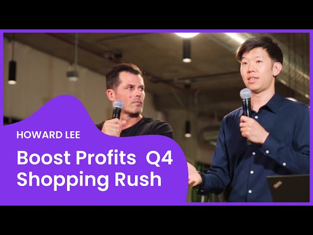 How to Boost Profits During the Q4 Shopping Rush Using PPC Campaigns: AMAZON PPC EXPERT Howard Lee