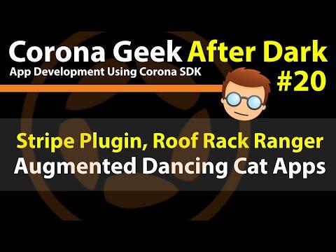 Corona Geek After Dark #20 - Stripe Plugin, Roof Rack Ranger, and Dancing Cats