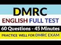 DMRC - ENGLISH FULL TEST (60 QUESTIONS -45 MINUTES) AS PER PATTERN. PRACTICE BEFORE EXAM