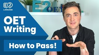 How to Pass OET Writing - E2 OET with Jay!