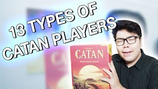 13 Types of Catan Players