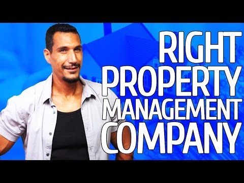 How To Choose The Right Property Management Company?