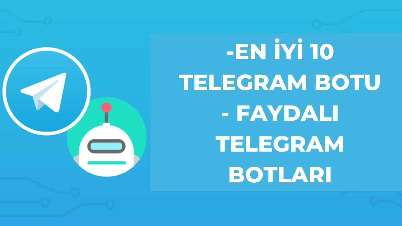 EN İYİ 10 TELEGRAM BOTU / FAYDALI TELEGRAM BOTLARI