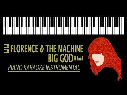 Florence + The Machine - Big God KARAOKE (Piano Instrumental)