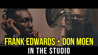 "Frank Edwards & Don Moen Record New Album ""Grace"" 