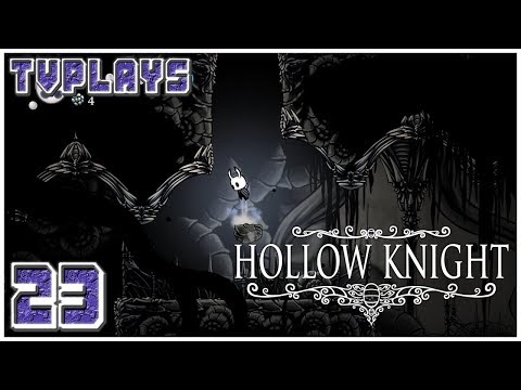 Let's Play Hollow Knight #23 - Ancient Basin Redux