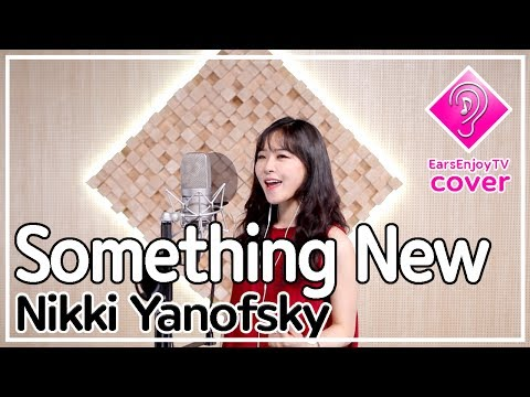 Something New - Nikki Yanofsky ( cover by Sulyn So ) /with lyrics