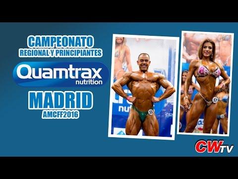 Campeonato Regional y Principiantes QUAMTRAX Madrid AMCFF IFBB 2016
