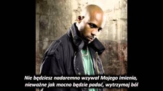 DMX - Ready to Meet Him *napisy PL*