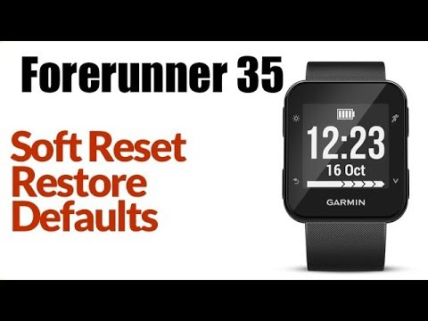 Garmin Forerunner 35 - How to Soft Reset or Restore Default Settings