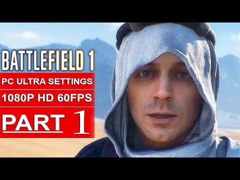 BATTLEFIELD 1 Gameplay Walkthrough Part 1 [1080p HD 60FPS PC ULTRA] Single Player - No Commentary