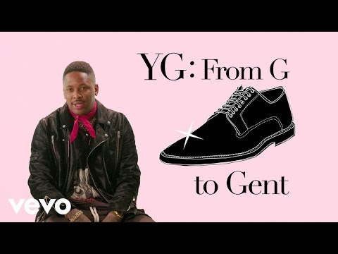 YG – YG Talks Shoes and Style