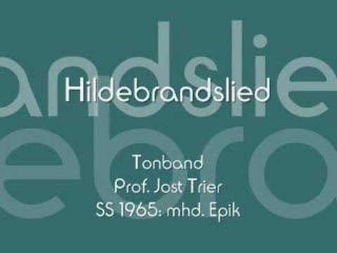 Hildebrandslied - Althochdeutsch - Lay of Hildebrand