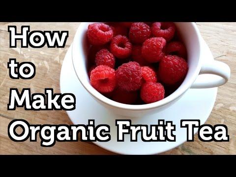 How to Make Organic Fruit Tea