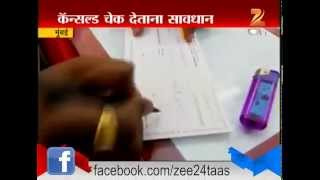 Mumbai Frauding With Cancled Cheque 9th July 2015