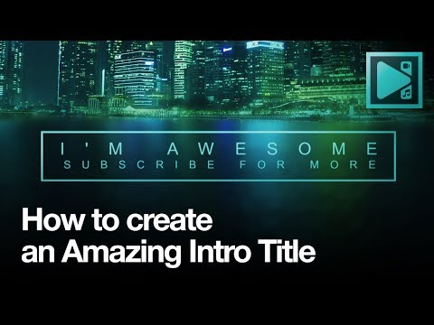 How to create amazing title intro in VSDC (For free!)