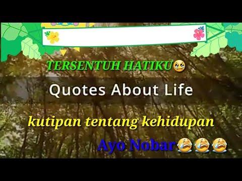 sedih kata katanya quotes about life kutipan kehidupan