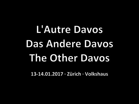 14.01.2017 · The Other Davos · Closing Session · Fight the Rise of the Right - everywhere!