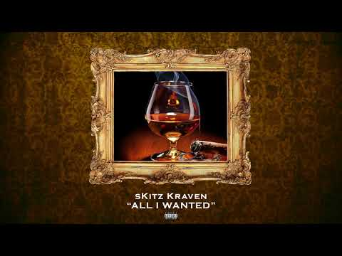 sKitz Kraven - All I Wanted (Official Audio)