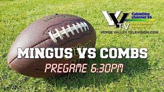 2018 Mingus Football: Game 1 vs Combs