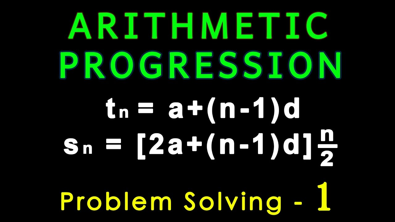 Arithmetic Progression | Problem Solving 1 | Algebra | Math | LetsTute