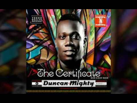 DUNCAN MIGHTY - ONYINYE  (THE CERTIFICATE ALBUM)