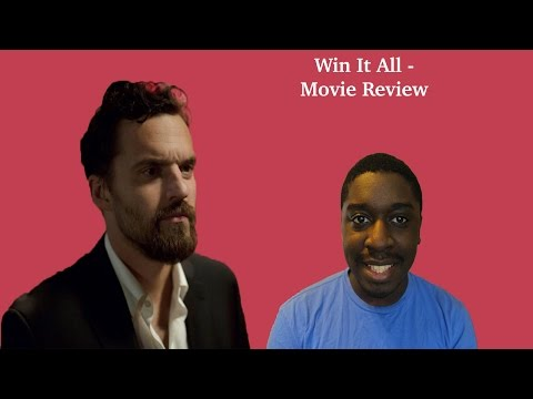 Win It All - Movie Review streaming vf