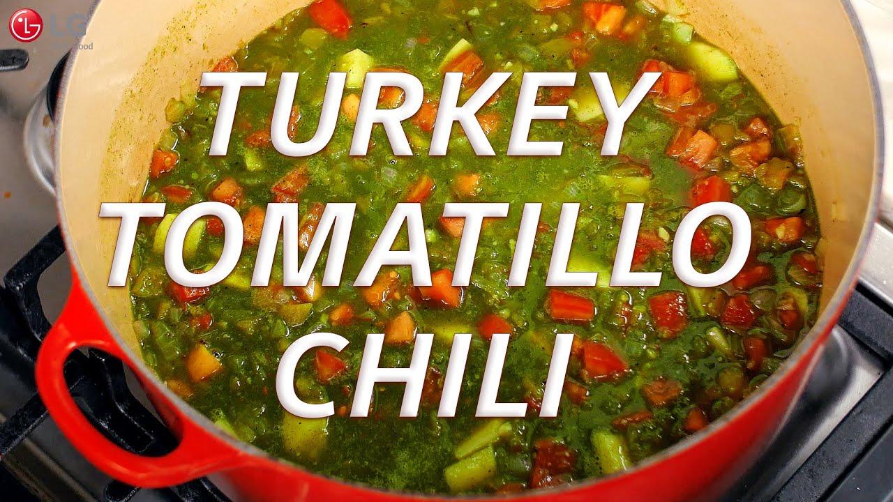 Make The Best Turkey Tomatillo Chili On Your Lg Range Youtube