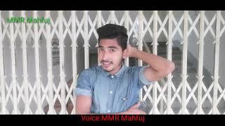 Main Rahoon ya na rahoon    Arman malik    Cover by MMR Mahfuj