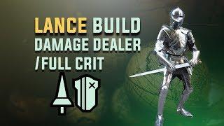Damage Dealer/Full Crit Lance Build - Monster Hunter: World. The Best Lance Build? Lance tips